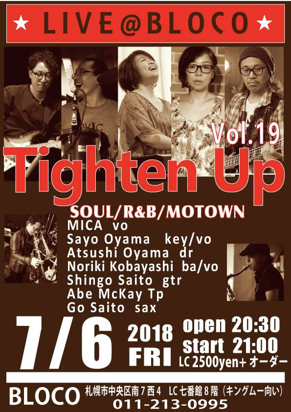 "【終了】[2018.7.6 FRI] LIVE@BLOCO ""Tighten Up Vol.19""~SOUL,R&B,MOTOWN"