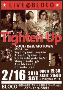"【終了】[2019.2.16 SAT] LIVE@BLOCO ""Tighten Up Vol.25""~SOUL,R&B,MOTOWN"
