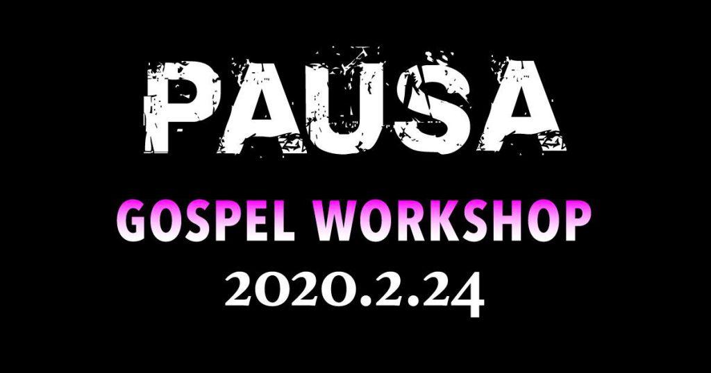 [2020.2.24 MON]PAUSAゴスペルワークショップ in 北海道