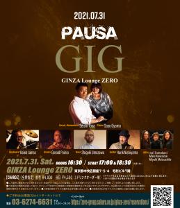 振替日決定![2021.07.31 SAT]PAUSA GIG @GINZA Lounge ZERO, 東京